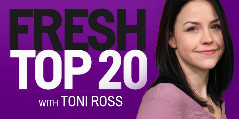 Fresh Top 20 with Toni