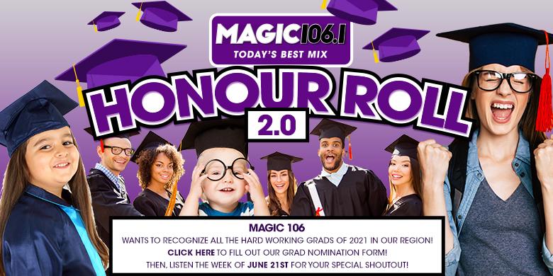 The Magic 106 Honour Roll